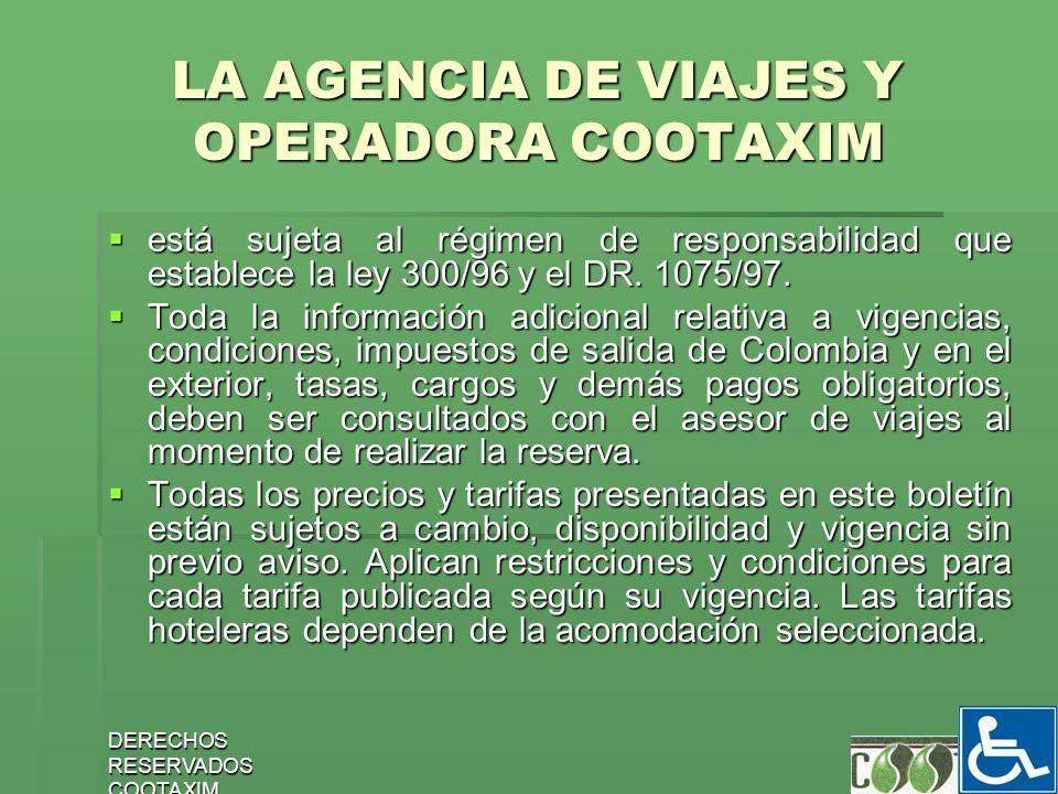 LA AGENCIA DE VIAJES Y OPERADORA COOTAXIM