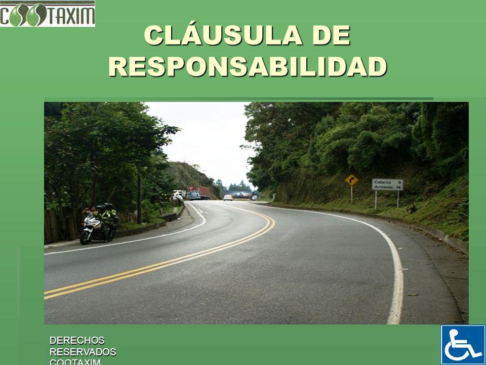 CLÁUSULA DE RESPONSABILIDAD