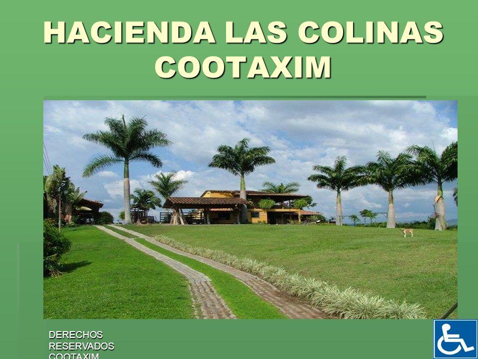 HACIENDA LAS COLINAS COOTAXIM