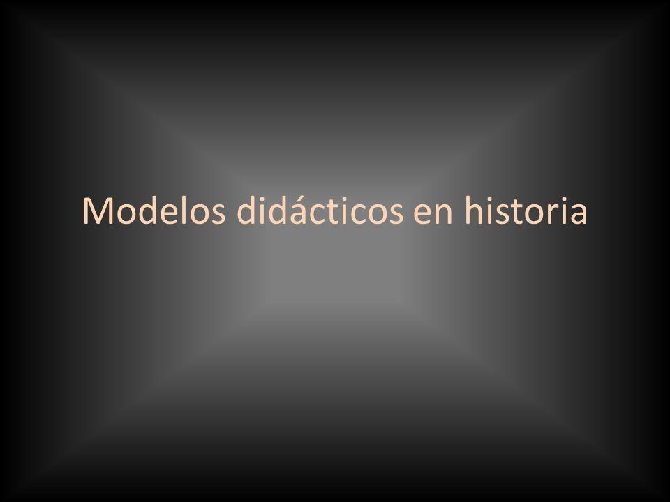 Modelos didácticos en historia