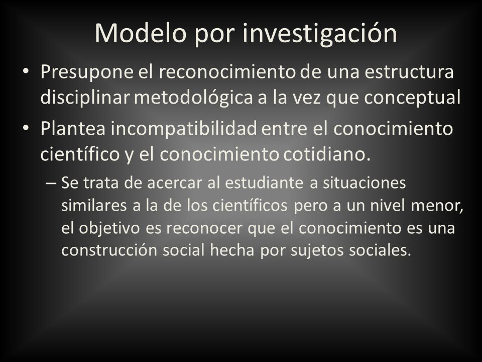 Modelo por investigación