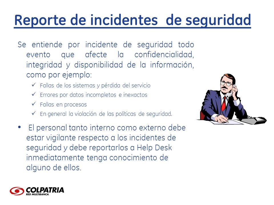 Reporte de incidentes de seguridad