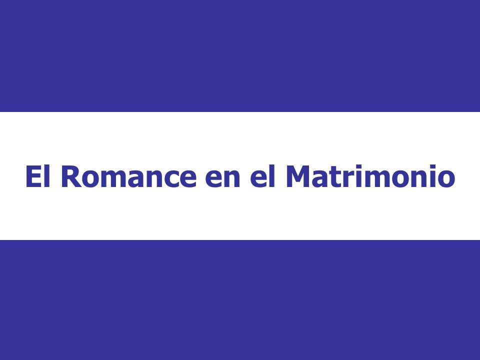 El Romance en el Matrimonio