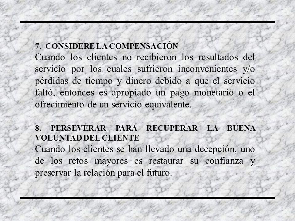 7. CONSIDERE LA COMPENSACIÓN