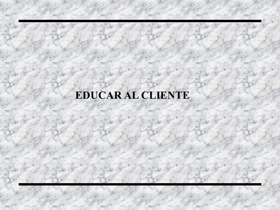 EDUCAR AL CLIENTE