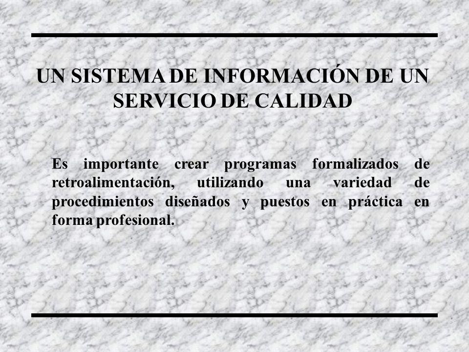 UN SISTEMA DE INFORMACIÓN DE UN SERVICIO DE CALIDAD