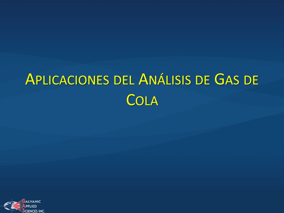 Aplicaciones del Análisis de Gas de Cola