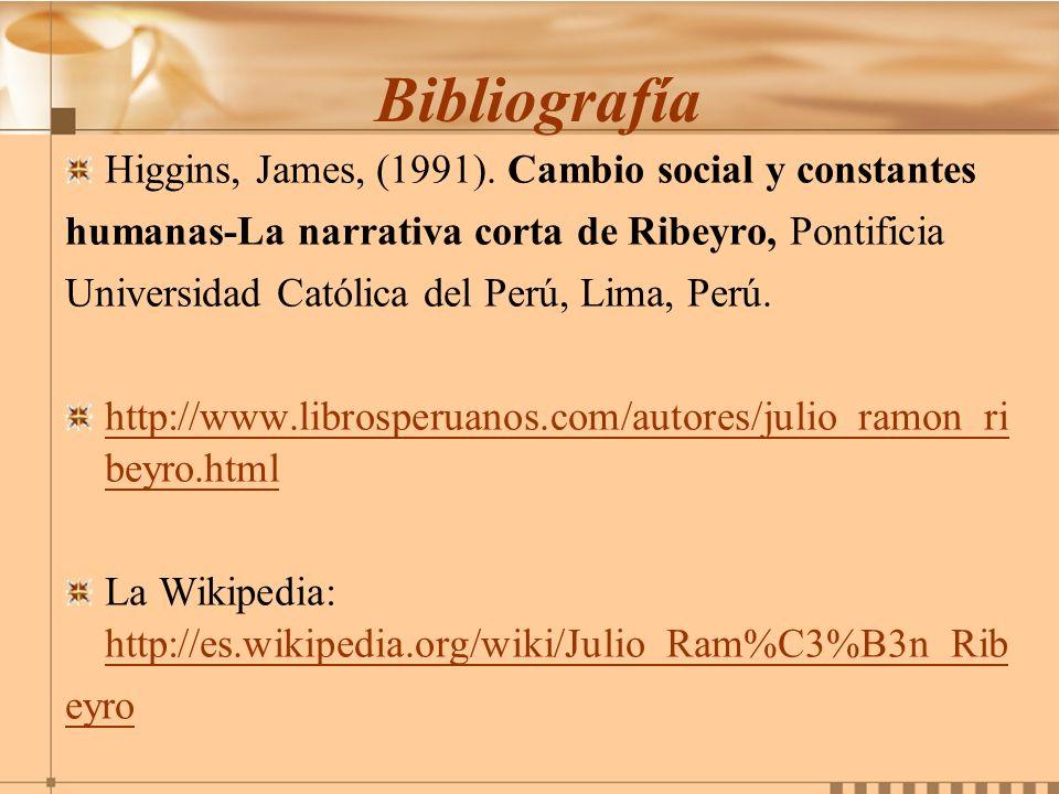 Bibliografía Higgins, James, (1991). Cambio social y constantes