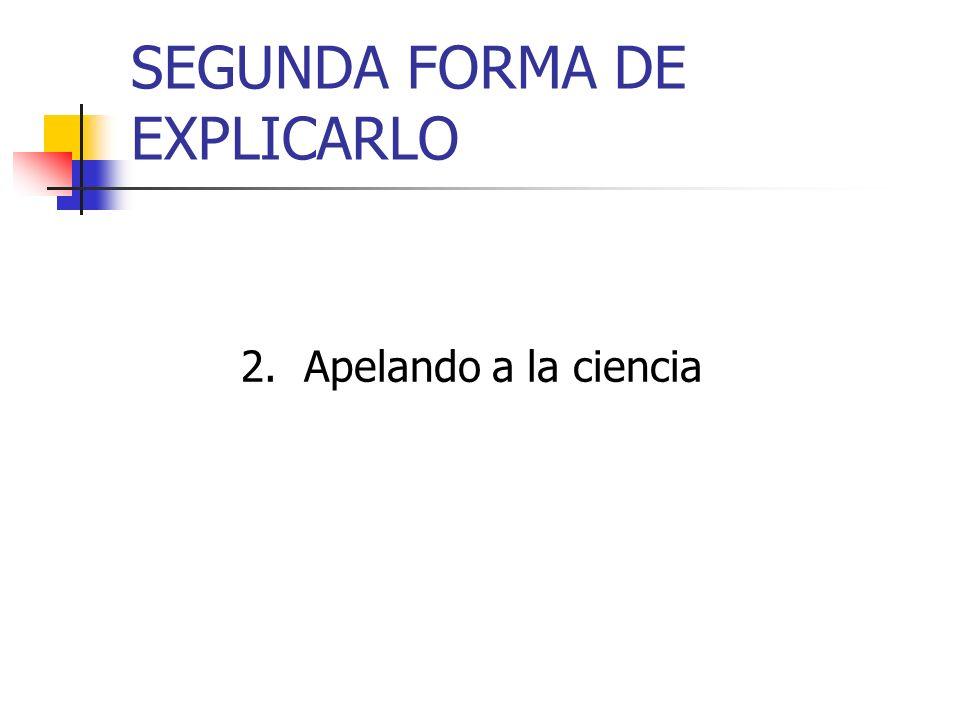 SEGUNDA FORMA DE EXPLICARLO