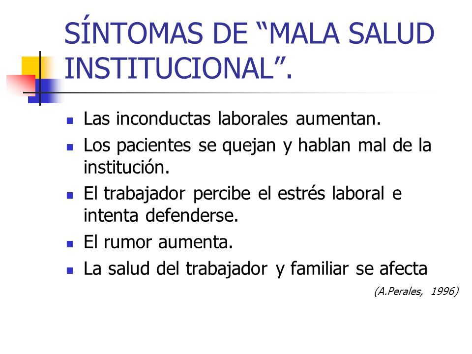 SÍNTOMAS DE MALA SALUD INSTITUCIONAL .