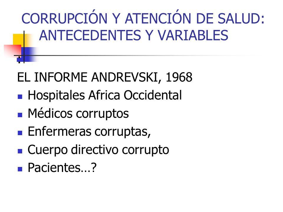 CORRUPCIÓN Y ATENCIÓN DE SALUD: ANTECEDENTES Y VARIABLES