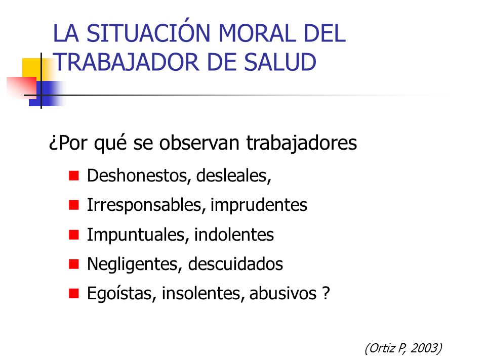 LA SITUACIÓN MORAL DEL TRABAJADOR DE SALUD