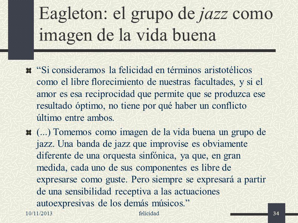 Eagleton: el grupo de jazz como imagen de la vida buena