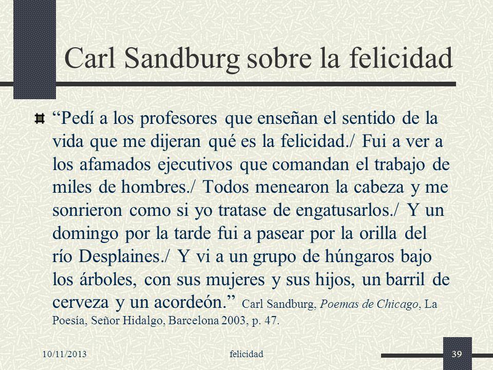Carl Sandburg sobre la felicidad