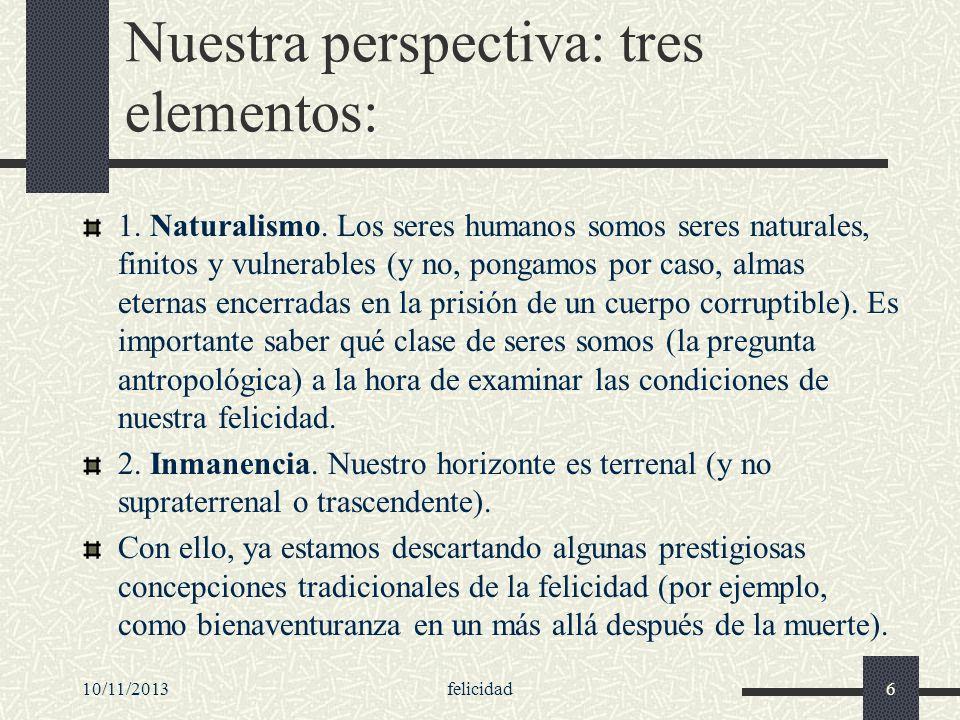 Nuestra perspectiva: tres elementos: