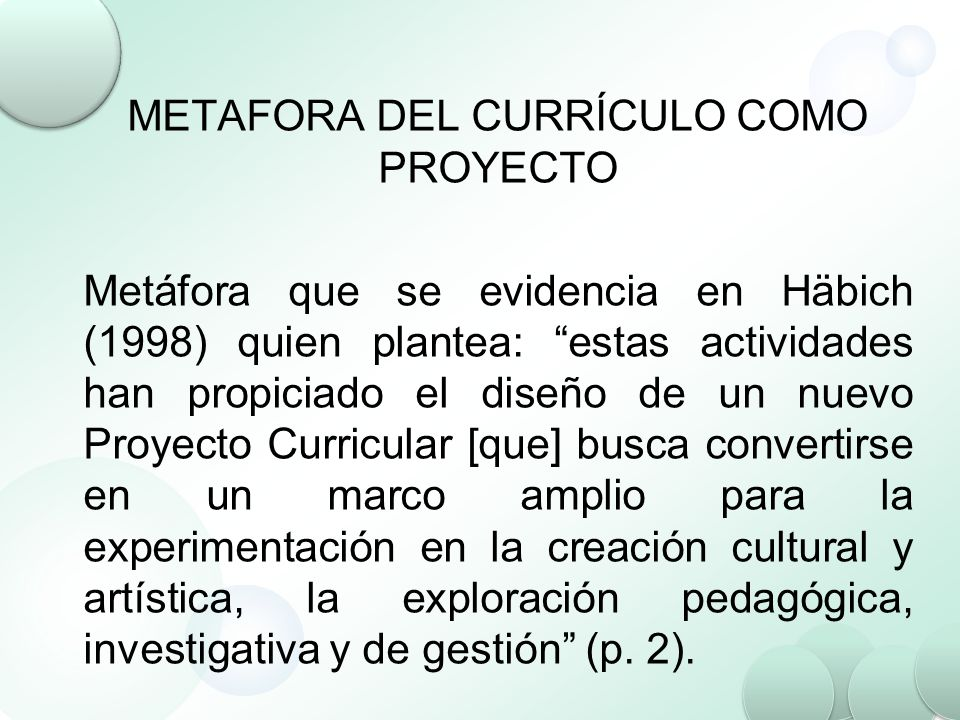 METAFORA DEL CURRÍCULO COMO PROYECTO