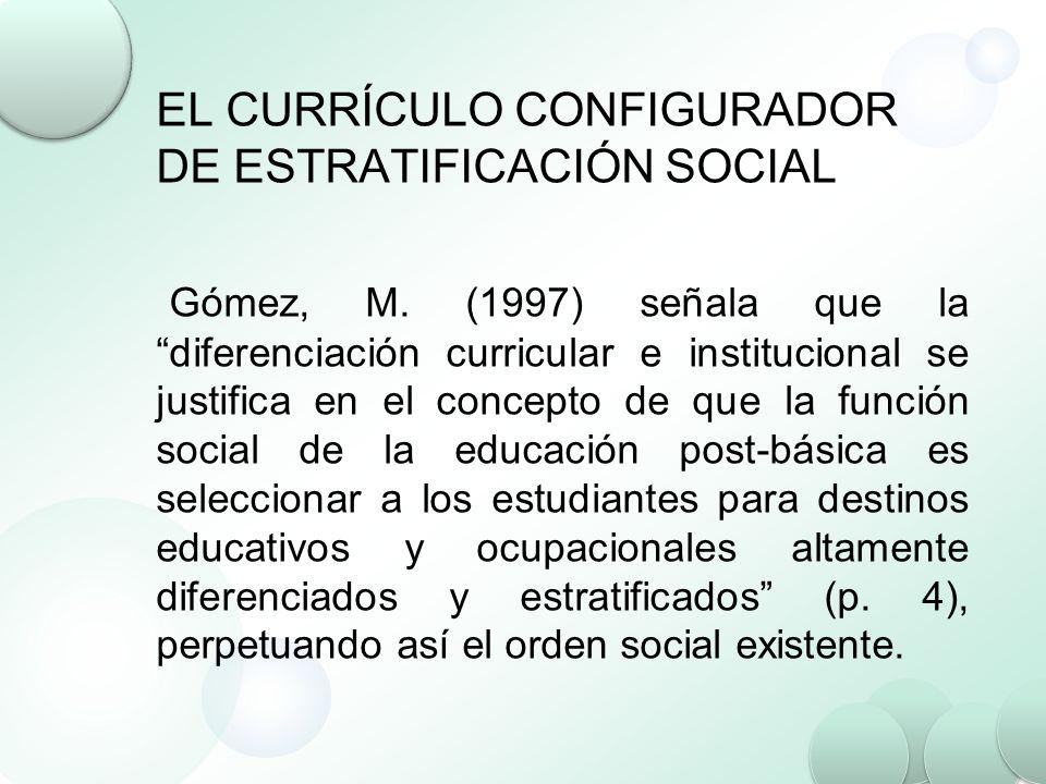 EL CURRÍCULO CONFIGURADOR DE ESTRATIFICACIÓN SOCIAL