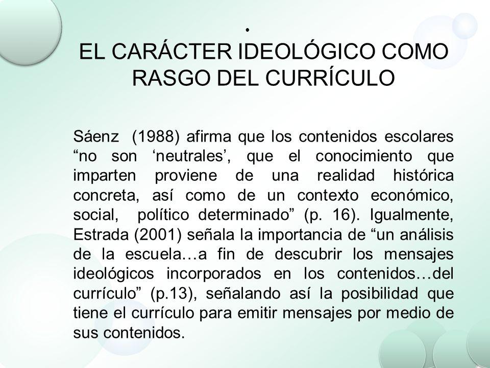EL CARÁCTER IDEOLÓGICO COMO RASGO DEL CURRÍCULO