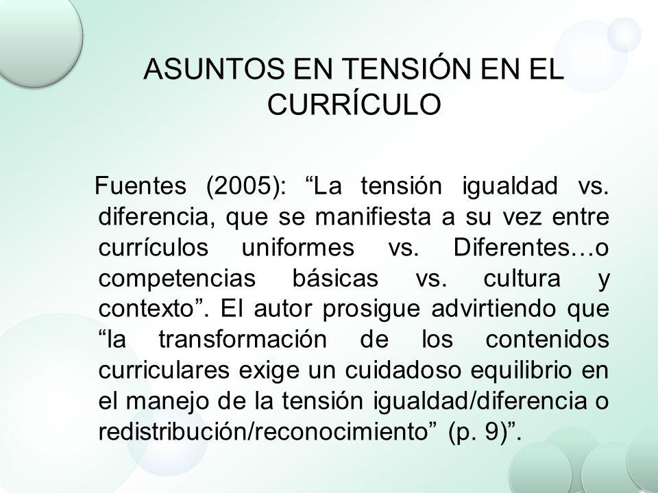 ASUNTOS EN TENSIÓN EN EL CURRÍCULO