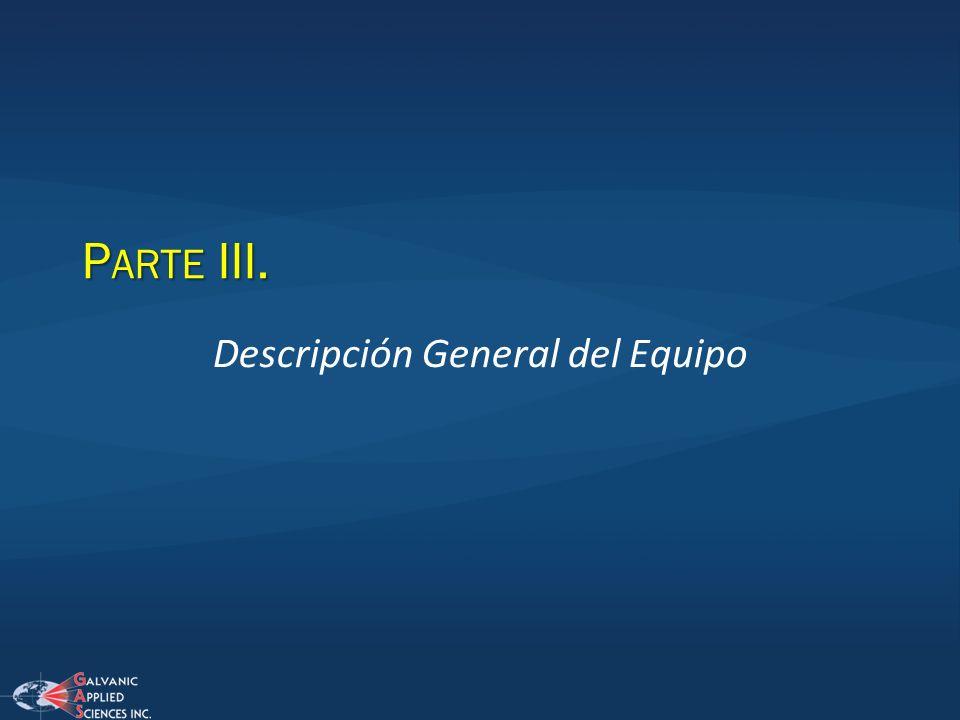 Descripción General del Equipo