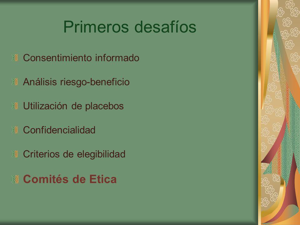 Primeros desafíos Comités de Etica Consentimiento informado