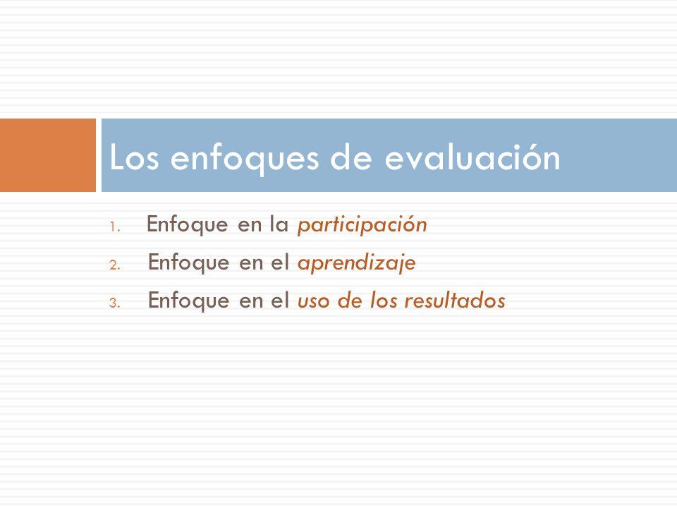 Los enfoques de evaluación