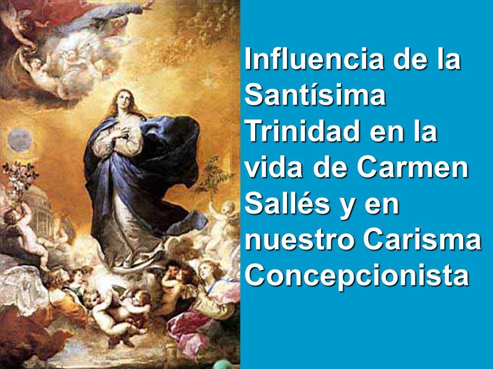 Influencia de la Santísima Trinidad en la vida de Carmen Sallés y en nuestro Carisma Concepcionista