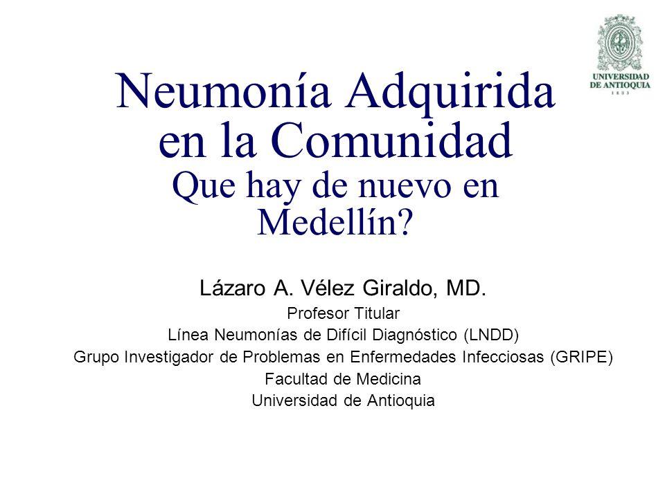 Neumonía Adquirida en la Comunidad Que hay de nuevo en Medellín