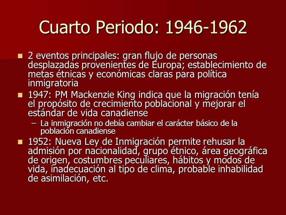 Cuarto Periodo: 1946-1962