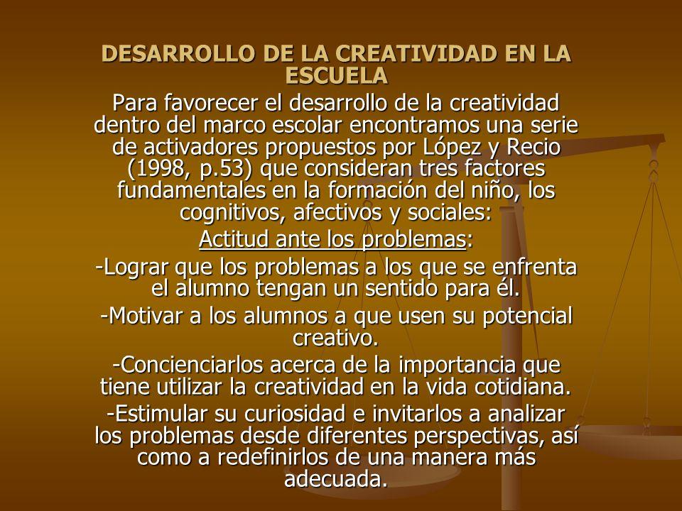 DESARROLLO DE LA CREATIVIDAD EN LA ESCUELA