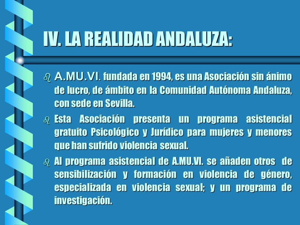 IV. LA REALIDAD ANDALUZA: