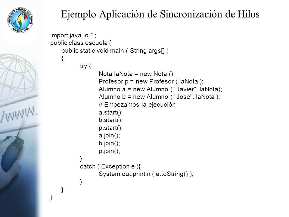 Ejemplo Aplicación de Sincronización de Hilos