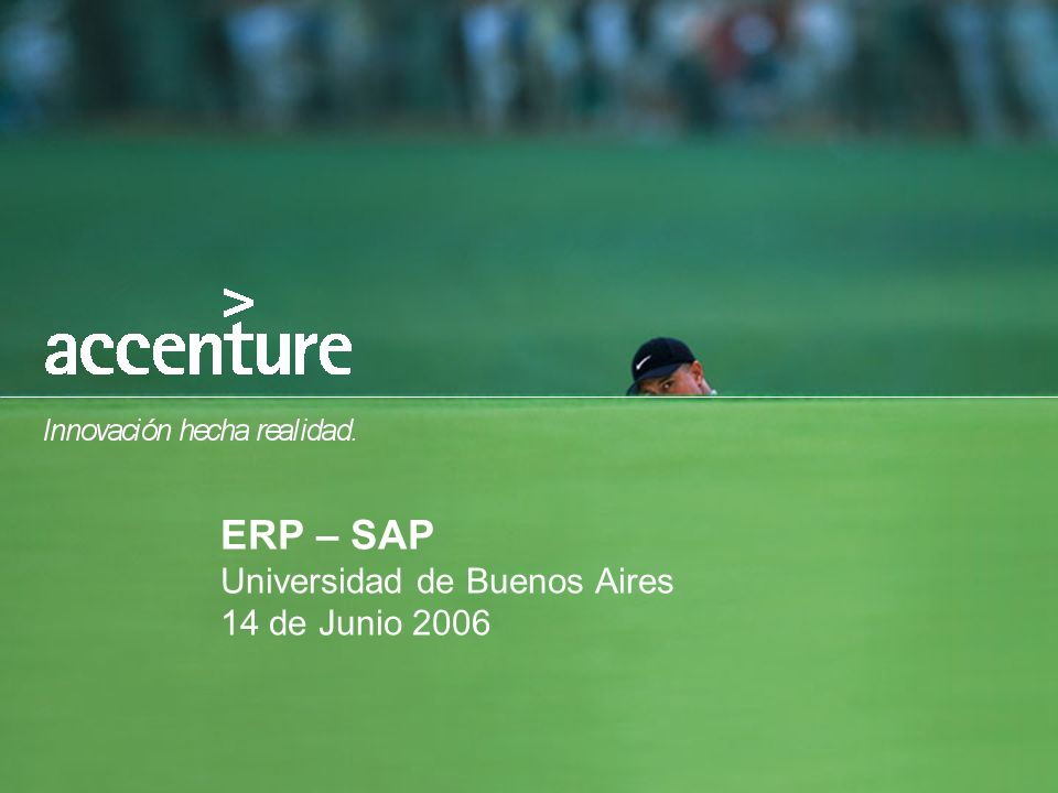 ERP – SAP Universidad de Buenos Aires 14 de Junio 2006