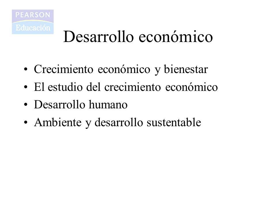 Desarrollo económico Crecimiento económico y bienestar