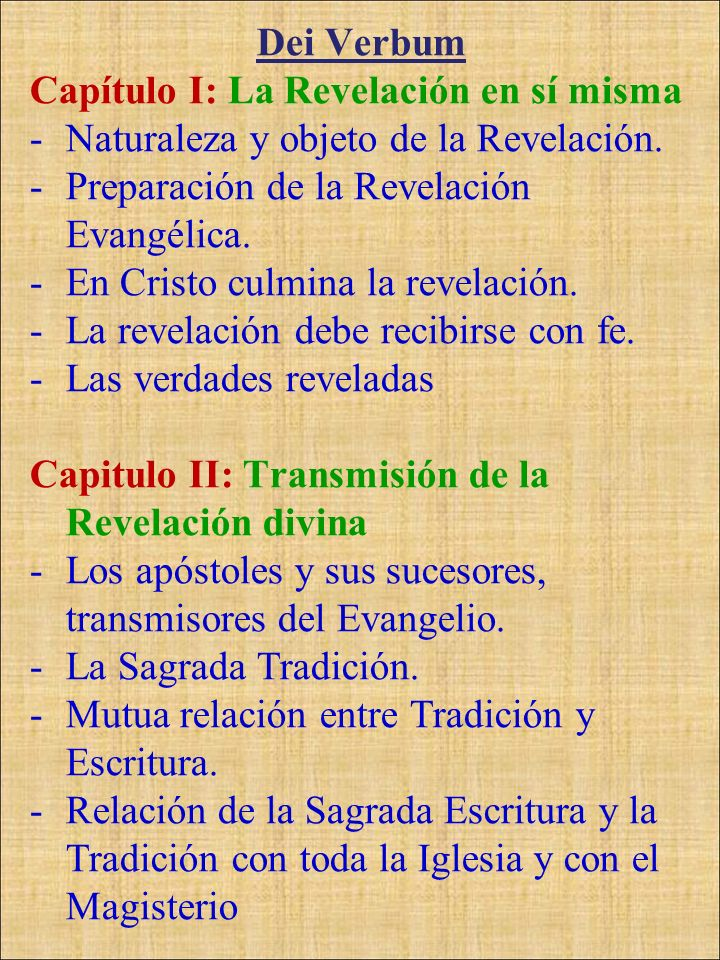 Dei VerbumCapítulo I: La Revelación en sí misma. Naturaleza y objeto de la Revelación. Preparación de la Revelación Evangélica.