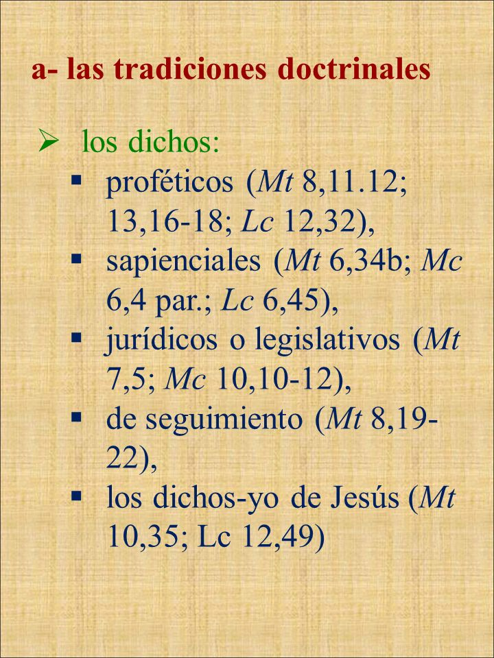 a- las tradiciones doctrinales