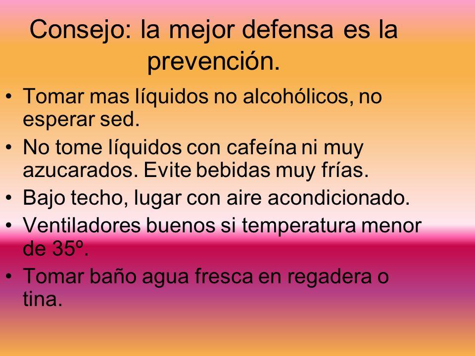 Consejo: la mejor defensa es la prevención.