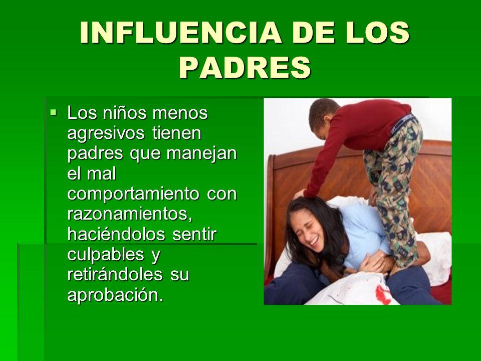 INFLUENCIA DE LOS PADRES