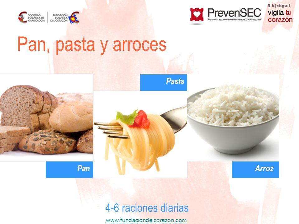 Pan, pasta y arroces Pasta Pan Arroz 4-6 raciones diarias