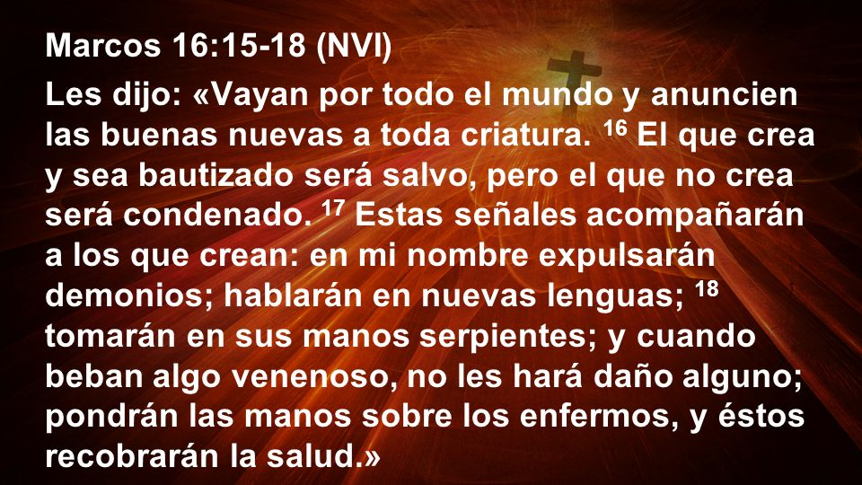 Marcos 16:15-18 (NVI)