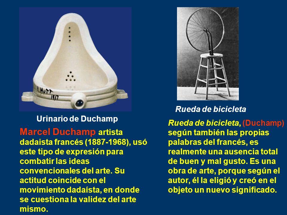 Rueda de bicicletaUrinario de Duchamp.