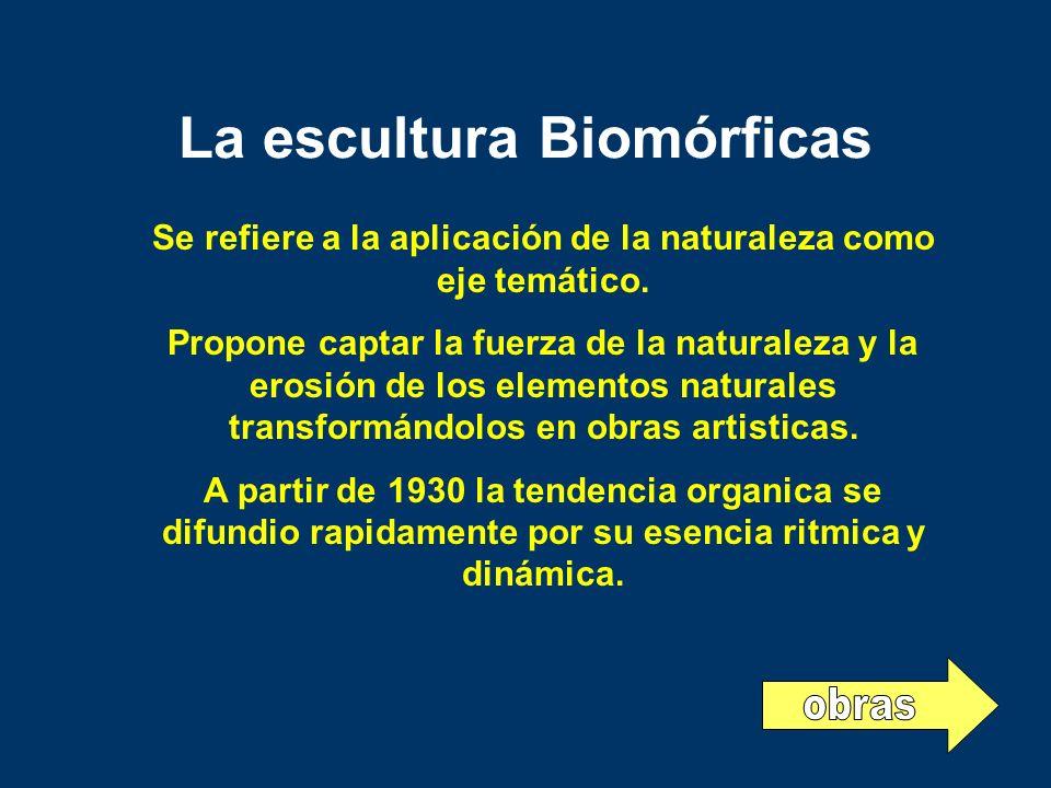 La escultura Biomórficas
