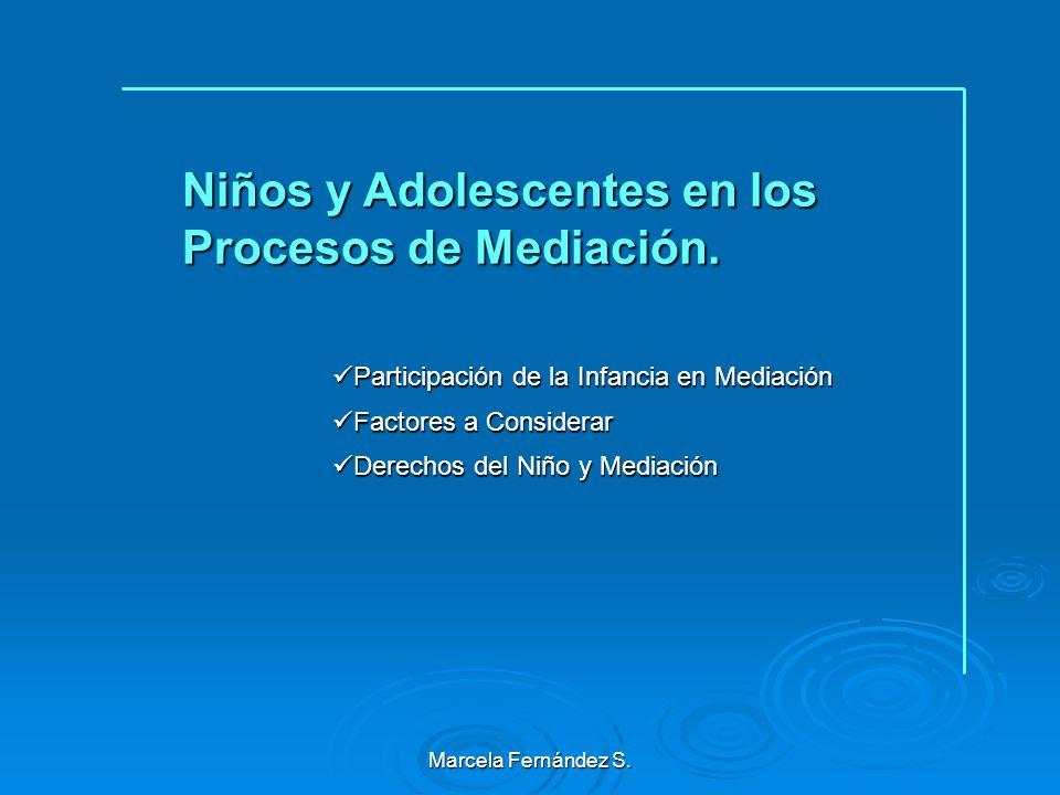 Niños y Adolescentes en los Procesos de Mediación.