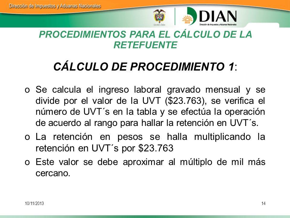 PROCEDIMIENTOS PARA EL CÁLCULO DE LA RETEFUENTE