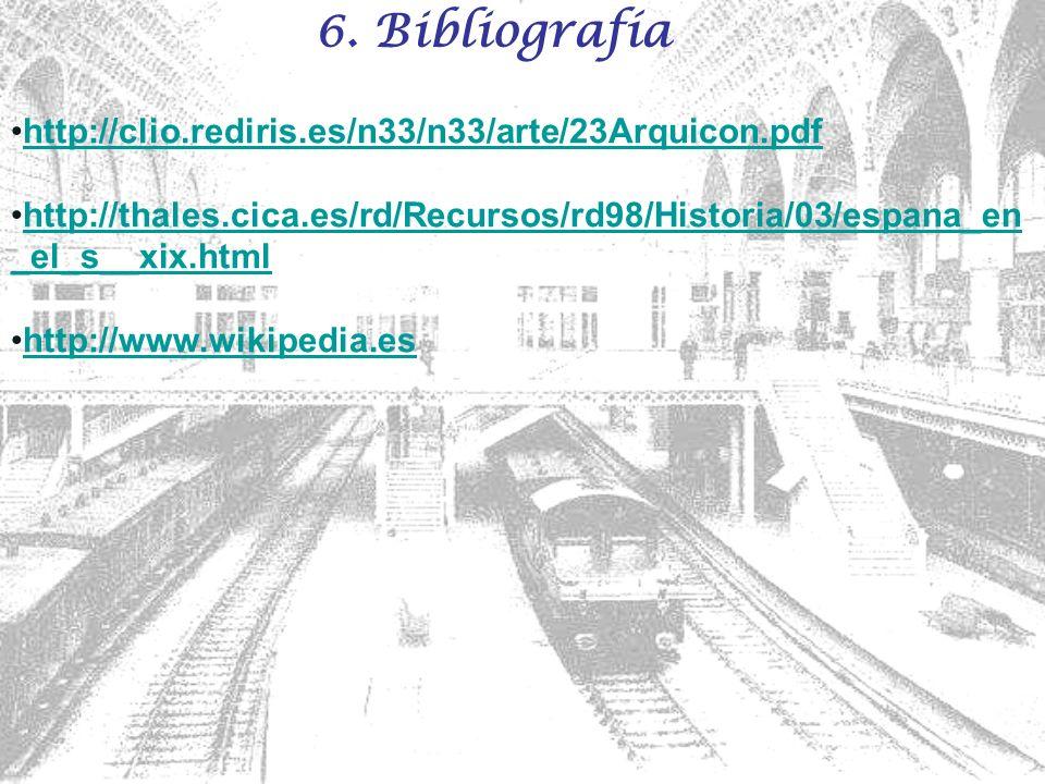 6. Bibliografía http://clio.rediris.es/n33/n33/arte/23Arquicon.pdf