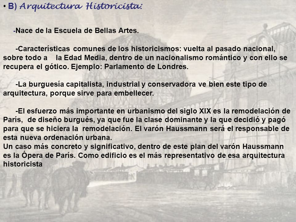 B) Arquitectura Historicista:
