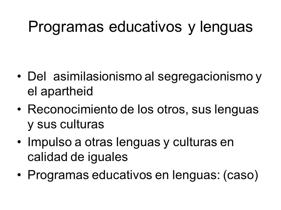 Programas educativos y lenguas