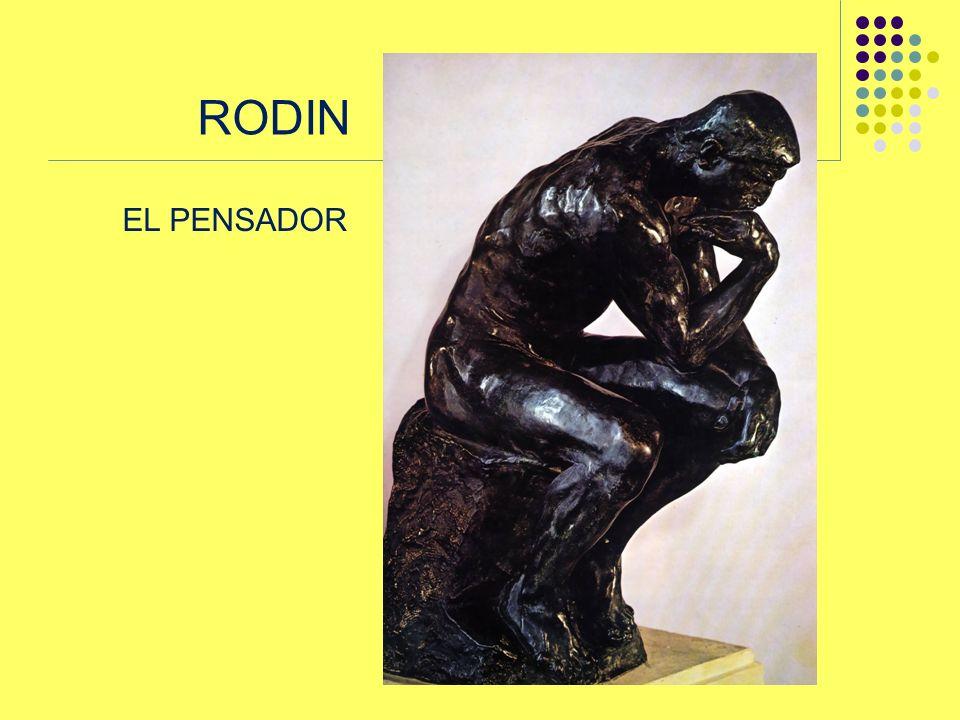 RODIN EL PENSADOR