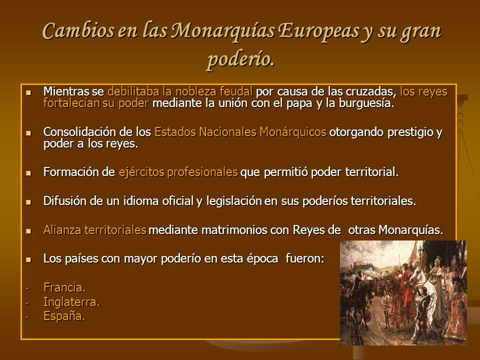Cambios en las Monarquías Europeas y su gran poderío.