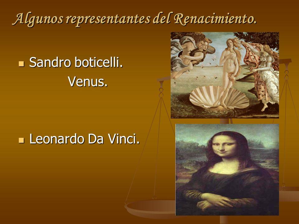 Algunos representantes del Renacimiento.
